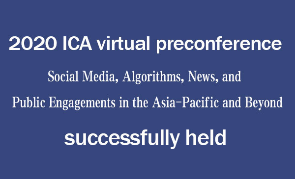 2020 ICA virtual preconference successfully held.